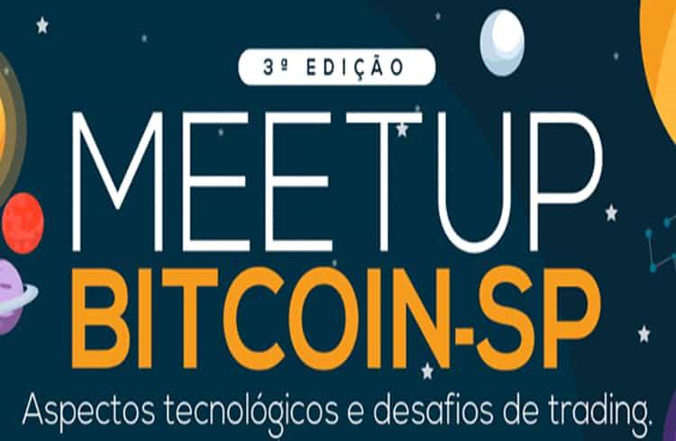 3ª Edição do Meetup Bitcoin SP Discute sobre Aspectos Tecnológicos e Trading