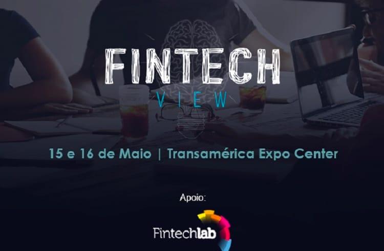 Fintech View: evento traz para São Paulo grandes players da industria nacional