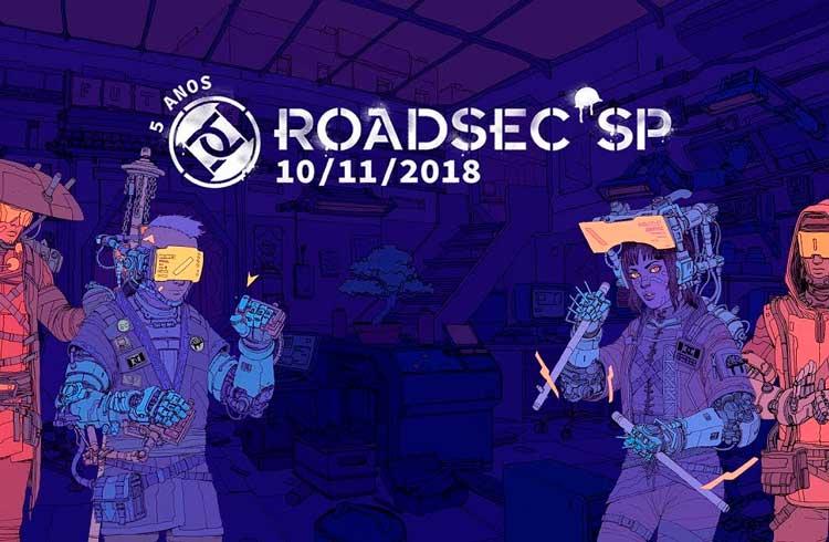 Roadsec SP 2018 já possui programação e os leitores do Criptomoedas Fácil tem desconto no ingresso