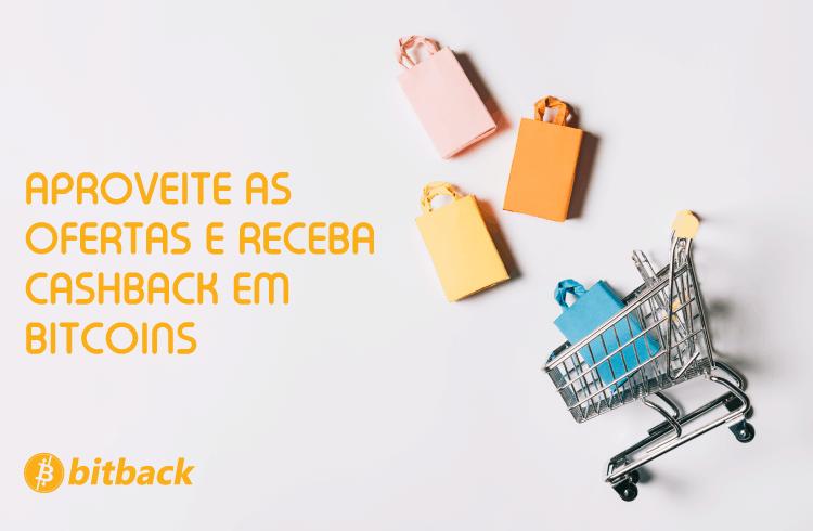 Aproveite ofertas e receba cashback em Bitcoins com o Bitback