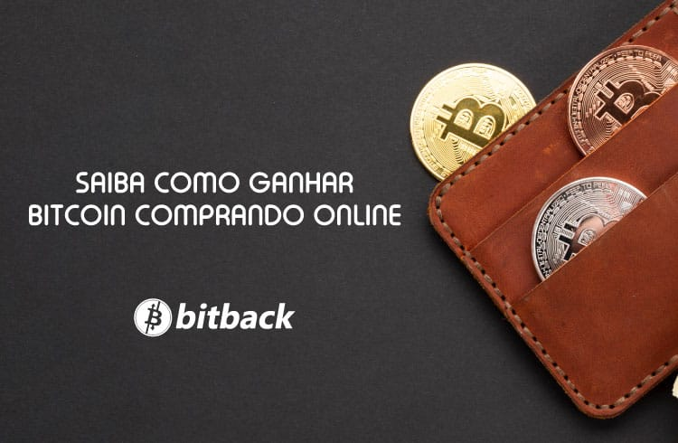 Saiba como ganhar Bitcoin comprando online