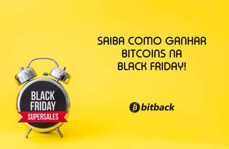 Saiba como ganhar Bitcoin na Black Friday
