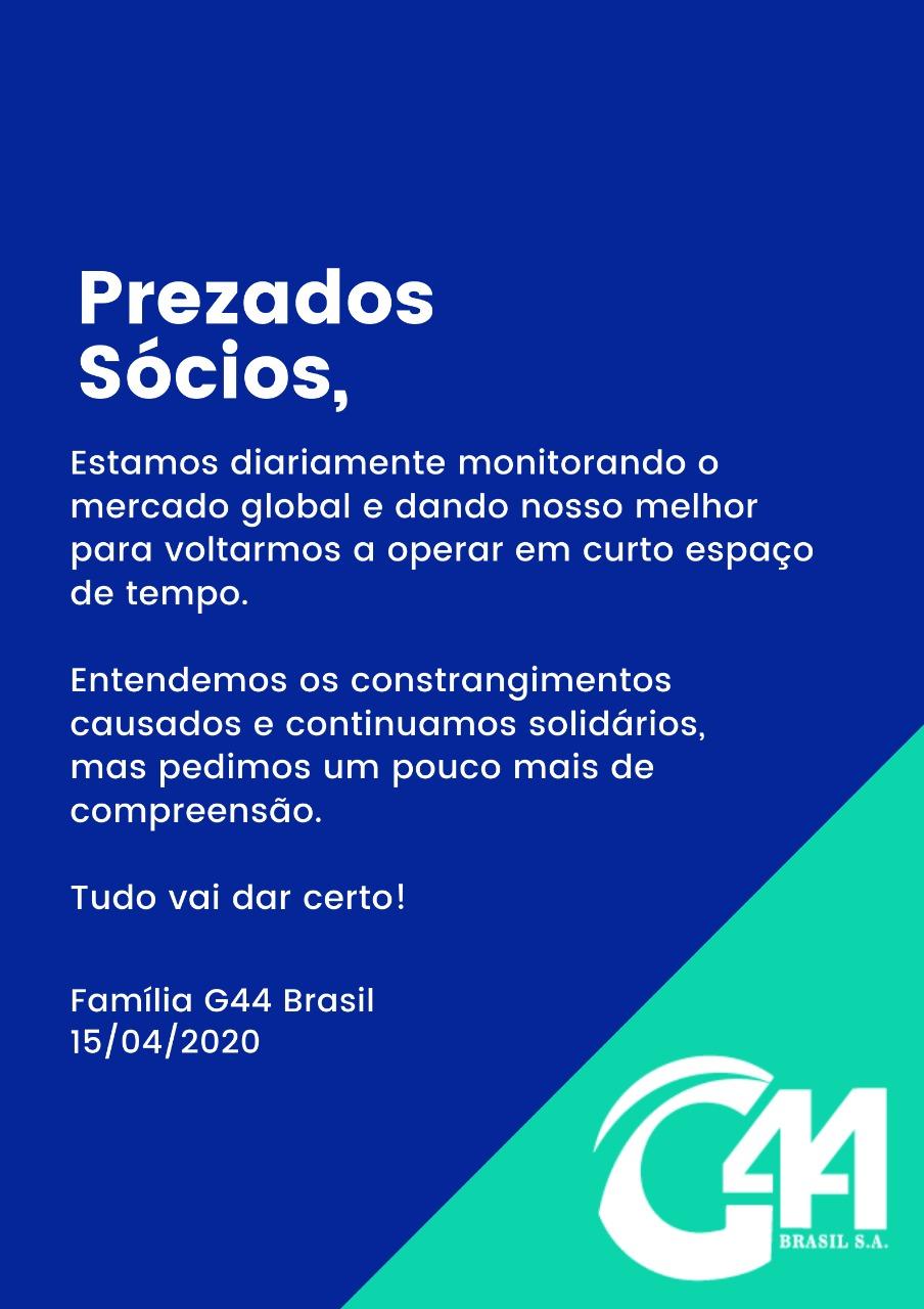 G44 Brasil emitiu um comunicado hoje, 15 de abril