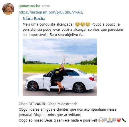 o grupo dedicado à ação coletiva era antes o grupo dedicado à rede de Niara Rocha, e é possível ver imagens suas agradecendo a Deivanir Santos e à Midas ao lado de um carro de luxo