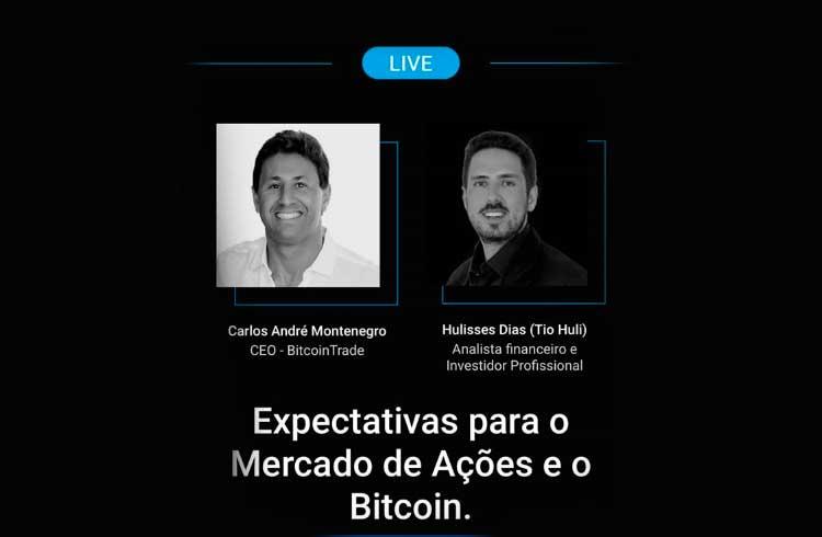 Expectativas para o mercado de ações e Bitcoin serão temas da Live da BitcoinTrade desta quinta-feira