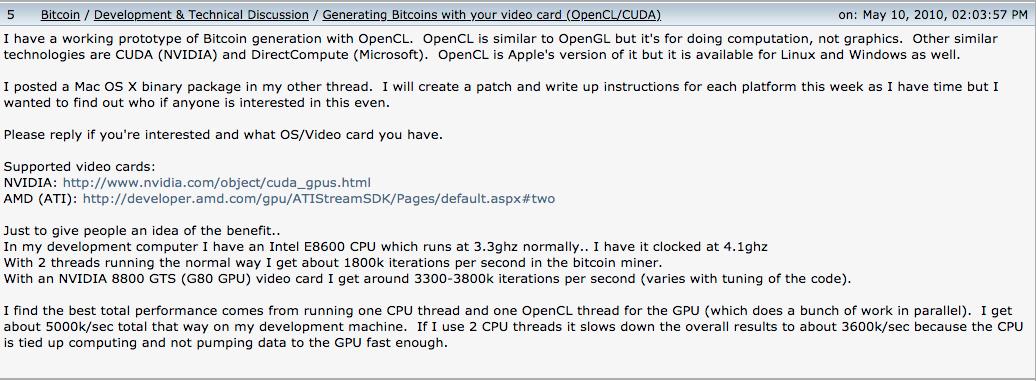 Oito dias antes de realizar a primeira transação com Bitcoin, Hanyeck divulgou um protótipo para mineração de Bitcoin com GPU no fórum Bitcointalk. O modelo tinha suporte para placas da NVIDIA e AMD.