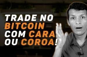 Investindo no Bitcoin usando cara ou coroa