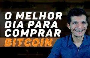 Saiba qual é o melhor dia para comprar Bitcoin