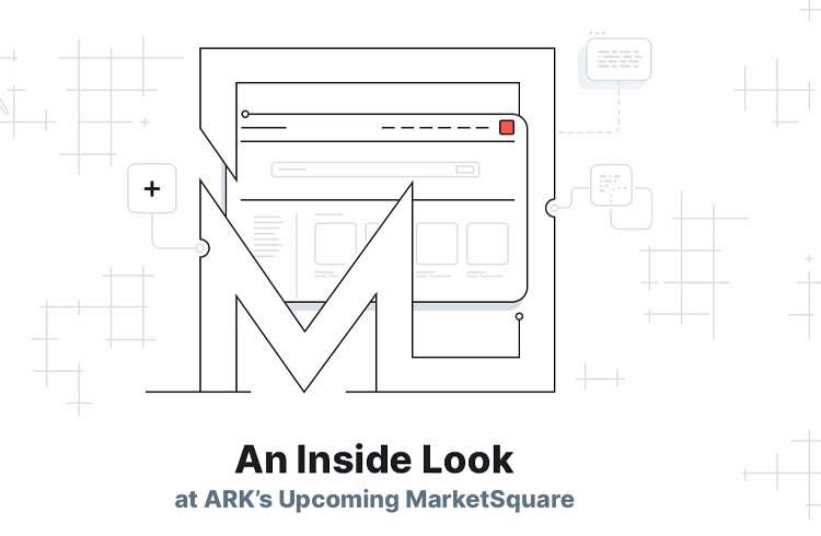 ARK.io anuncia MarketSquare: um novo ponto para a internet decentralizada