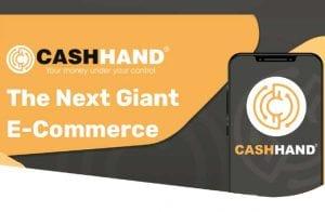 Veja como a CashHand quer se consolidar sendo a próxima gigante do e-commerce