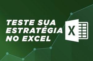 5 passos para testar uma estratégia no Excel