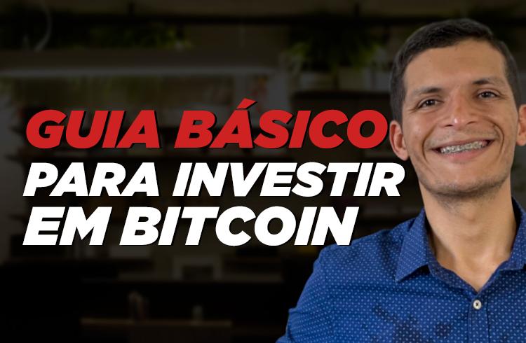 Guia básico para investir em Bitcoin