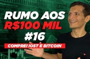 Comprei IOST e Bitcoin | Rumo aos 100 mil #16