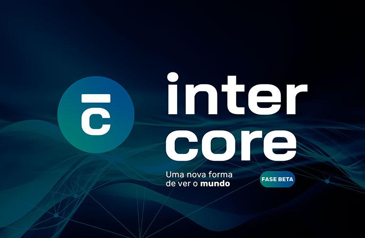Intercore – um novo jeito de ver o mundo
